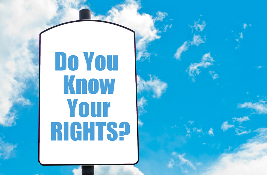 Sign: Do you know your rights?