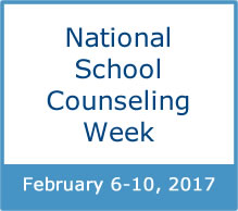 National School Counseling Week, February 6 to 10, 2017