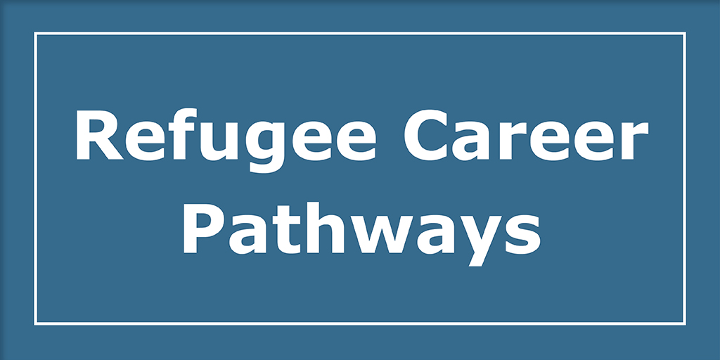 Refugee Career Pathways